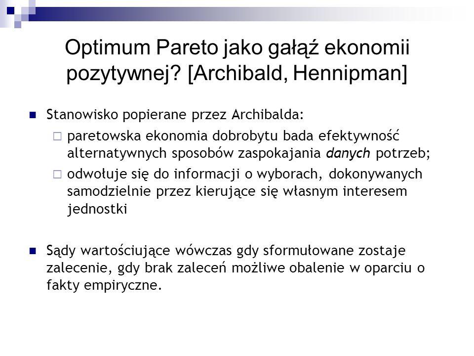 Optimum Pareto jako gałąź ekonomii pozytywnej [Archibald, Hennipman]